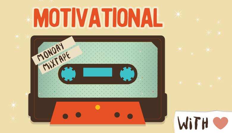 motivational-monday-mixtape-01