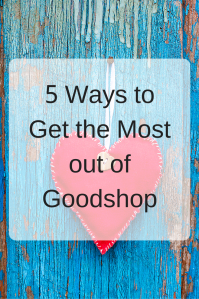 5 Ways to Get the Most out of Goodshop