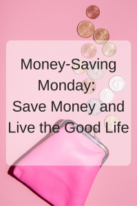Money-Saving Monday | Our weekly curated links, sharing the best of the web to help you save money and live the good life. Click through to learn more.
